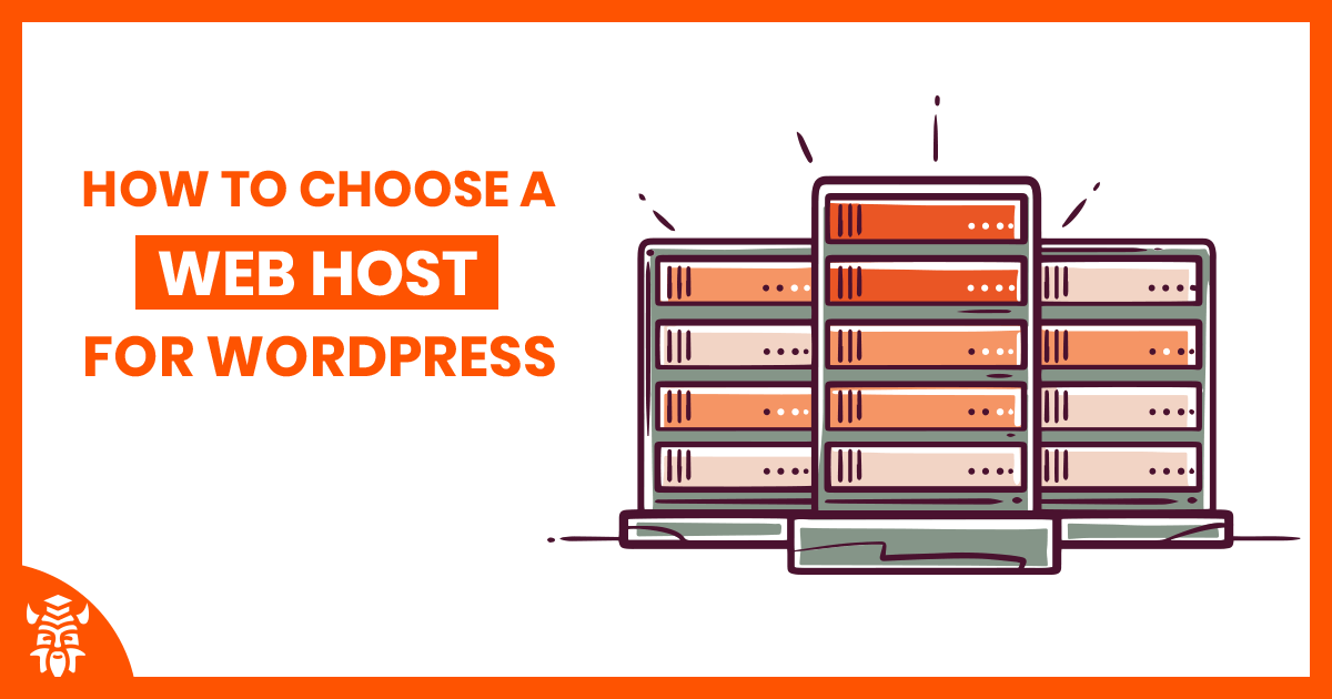 How to Choose a Web Host for WordPress in 2020?