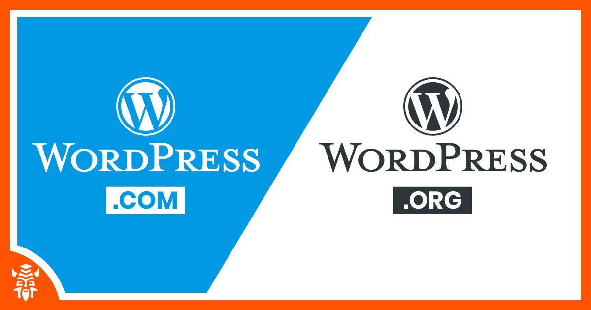 WordPress.com vs WordPress.org | Which one is right for you?